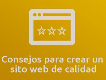 Consejos para crear un sitio web de calidad